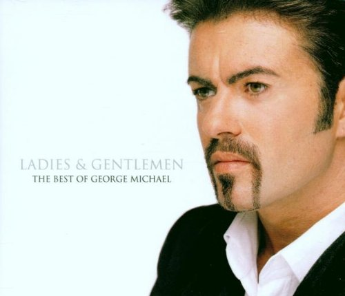 Ladies & Gentlemen... The Best Of George Michael